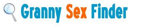 Granny Sex Finder Blog